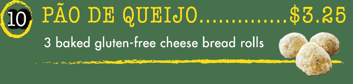 10 Pao De Queijo - Taste of Brazil